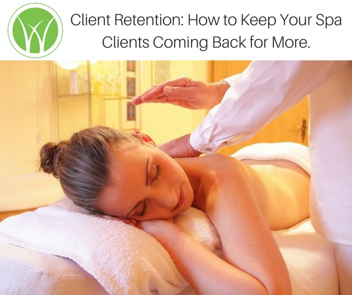 Client Retention_ How to Keep your Spa Clients Coming Back for More